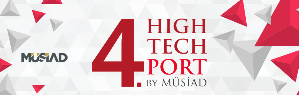 4.High Tech Port by MUSIAD Exhibition